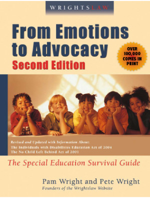 From Emotions to Advocacy by Pam Wright and Pete Wright
